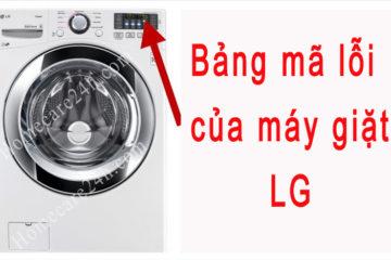 Bảng mã lỗi của máy giặt LG, các hướng dẫn từ nhà sản xuất