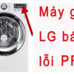 Máy giặt LG báo lỗi PF, hướng dẫn xử lý nhanh từ nhà sản xuất