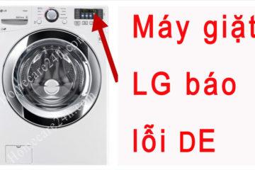 Máy giặt LG báo lỗi DE, hướng dẫn xử lý nhanh từ nhà sản xuất