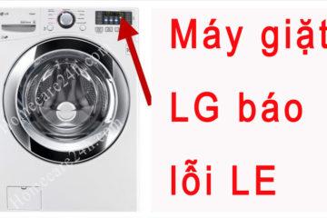 Máy giặt LG báo lỗi LE, hướng dẫn xử lý từ nhà sản xuất