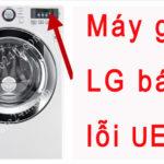 Máy giặt LG báo lỗi ue, hướng dẫn kiểm tra từ nhà sản xuất